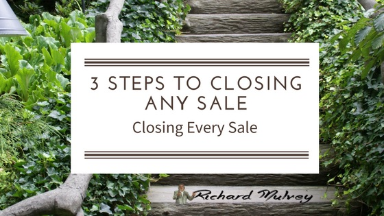 Three Steps to Closing any Sales