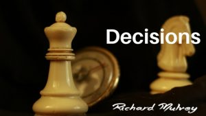 Decision making Richard Mulvey