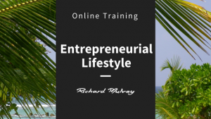 Entrepreneurial Lifestyle Online Training Richard Mulvey