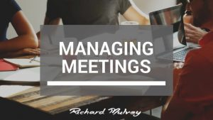Managing Meetings Richard Mulvey